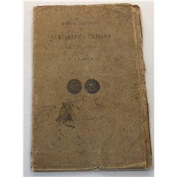 Medina: Manual Illustrado de Numismatica Chilena la Colonia