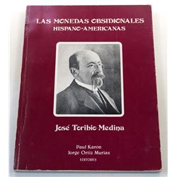 Medina: (Signed) Las Monedas Obsidionales Hispano-Americanas