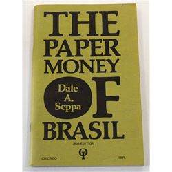Multiple Book Lot (4): (Signed) The Coinage of Uruguay and Paper Money of Brazil