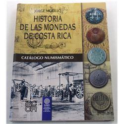 Murillo: Historia de las Monedas de Costa Rica
