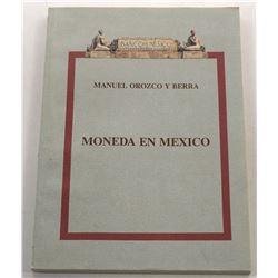 Orozco y Berra: Moneda en Mexico