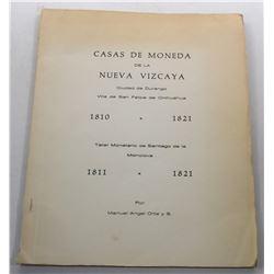 Ortiz: Casas de moneda de la Nueva Vizcaya: Ciudad de Durango, Villa de San Felipe de Chihuahua, 181