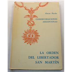 Pardo: Condecoraciones Argentinas: La Orden del Libertador San Martín