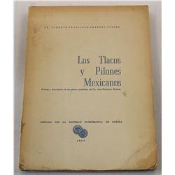 Pradeau Aviles: Los Tlacos y Pilones Mexicanos