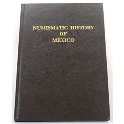 Pradeau: Numismatic History of Mexico, from the Pre-Columbian Epoch to 1823