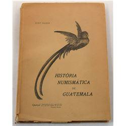 Prober: (Signed) História Numismática de Guatemala