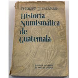 Prober: Historia Numismática de Guatemala