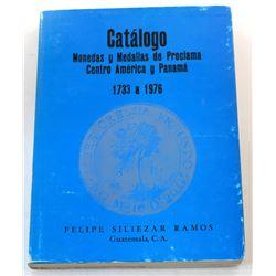 Ramos: Catálogo Monedas y Medallas de Proclama Centro América y Panamá 1733 a 1976
