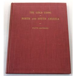 Raymond: The Gold Coins of North and South America