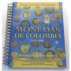 Restrepo: (Signed) Monedas De Colombia 1619-2006