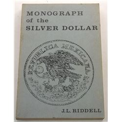 Riddell: Monograph of the Silver Dollar