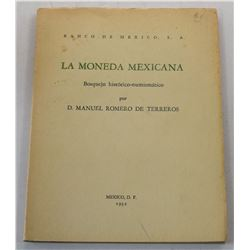 Romero de Terreros:  La Moneda Mexicana: Bosquejo histórico-numismático