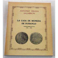 Salmeron: La Casa de Moneda de Durango - Acuñaciones de Plata 1824-1895