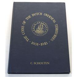 Scholten: The Coins of the Dutch Overseas Territories - 1601-1948