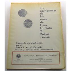 Sellschopp: Las Acuñaciones de la Cecas de Lima, La Plata y Potosí, 1568-1651 - Ensayo de una Clasif