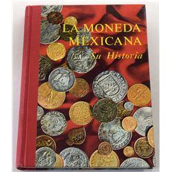 Sobrino: La Moneda Mexicana Su Historia