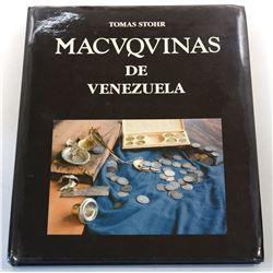 Stohr: (Signed) Macuquinas de Venezuela