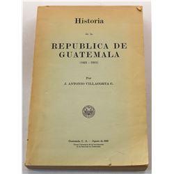 Villacorta C.: Historia de la Republica de Guatemala (1821-1921)