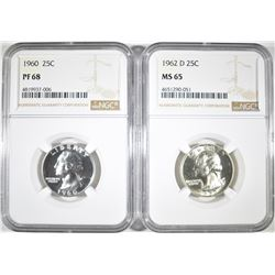 1960 PF 68 & 1962-D MS-65 NGC WASHINGTON QUARTERS
