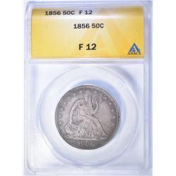1856 SEATED HALF DOLLAR, ANACS FINE-12