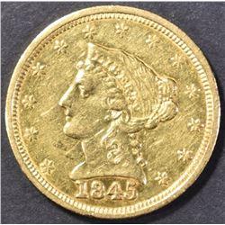 1845 $2.50 GOLD AU+
