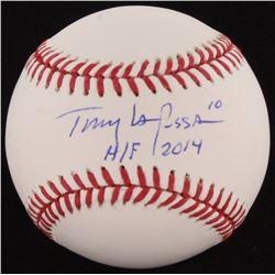 "Tony La Russa Signed OML Baseball Inscribed H/F 2014"" (JSA COA)"