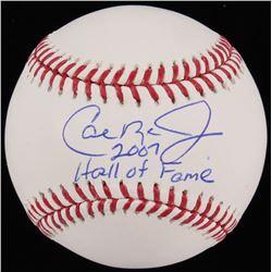 """Cal Ripken Jr. Signed OML Baseball Inscribed """"2007 Hall Of Fame"""" (JSA COA)"""