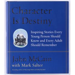 "John McCain Signed ""Character Is Destiny"" Hardcover Book (JSA COA)"