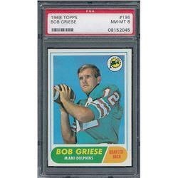 1968 Topps #196 Bob Griese RC (PSA 8)
