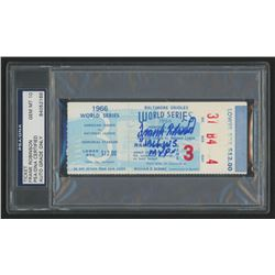 "Frank Robinson Signed 1966 World Series Ticket Stub Inscribed ""1966 W.S. MVP"" (PSA Encapsulated)"