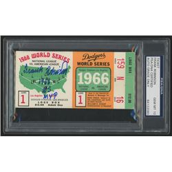 "Frank Robinson Signed 1966 World Series Ticket Stub Inscribed ""1966 W.S. MVP"" (PSA Encapsulated)"