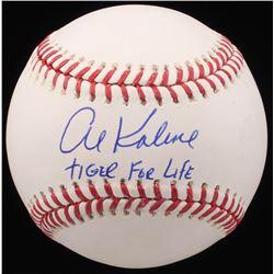 Al Kaline Signed OML Baseball Inscribed  Tiger For Life  (JSA COA)