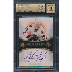 2007-08 SP Authentic Sign of the Times #STJT Jonathan Toews (BGS 9.5)