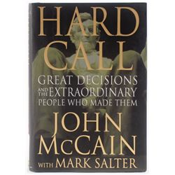 """John McCain Signed """"Hard Call: Great Decisions and the Extraordinary People Who Made Them"""" Hard Cove"""