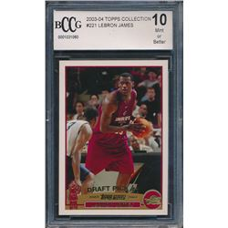2003-04 Topps Collection #221 LeBron James RC (BCCG 10)