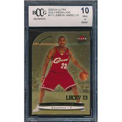 2003-04 Ultra Gold Medallion #171 LeBron James L13 (BCCG 10)