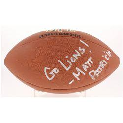 """Matt Patricia Signed NFL Football Inscribed """"Go Lions!"""" (Beckett Hologram)"""