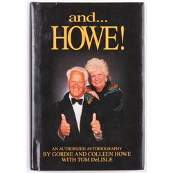 "Gordie Howe  Colleen Howe Signed ""And ...Howe!"" Hard Cover Book (JSA COA)"