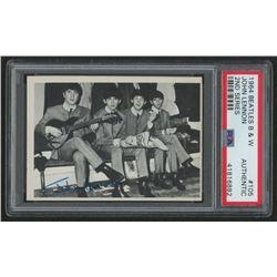 1964 Beatles Black and White #105 John, Paul, George, Ringo (PSA Authentic)