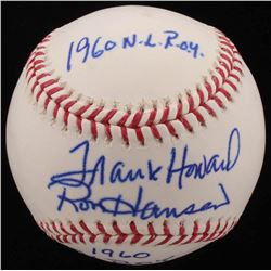 "Frank Howard  Ron Hansen Signed OML Baseball Inscribed ""1960 NL ROY""  ""1960 AL ROY"" (JSA COA)"