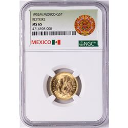 1955M Mexico 5 Pesos Restrike Gold Coin NGC MS65
