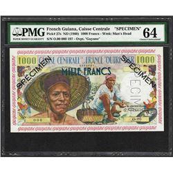 1960 French Guiana Caisse Centrale 1000 Francs Specimen Note PMG Choice Uncircul