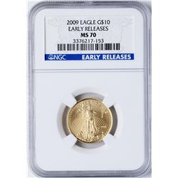 2009 $10 American Gold Eagle Coin NGC MS70 Early Releases