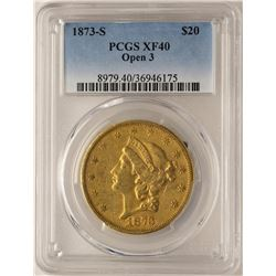 1873-S Open 3 $20 Liberty Head Double Eagle Gold Coin PCGS XF40