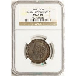 1837 Liberty - Not One Cent Hard Times Token HT-50 NGC XF45 BN