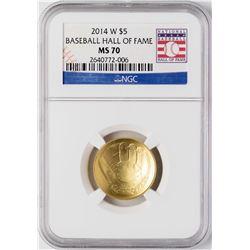 2014-W $5 Baseball Hall of Fame Gold Coin NGC MS70