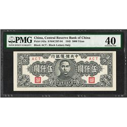 1945 Central Reserve Bank of China 5000 Yuan Pick# J42a PMG Extremely Fine 40