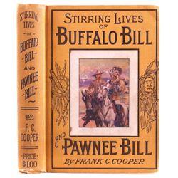 Stirring Lives of Buffalo Bill and Pawnee Bill