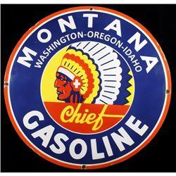 Montana Chief Gasoline Enamel Advertising Sign