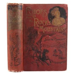 Echos From the Rocky Mountains 1st Edition c. 1889